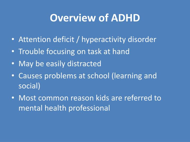 Overview of ADHD