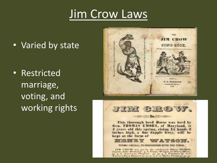 the significance of the jim crow laws As southern blacks witnessed with horror the dawn of the jim crow era, members of the black community in new orleans decided to mount a resistance at the heart of the case that became plessy v.