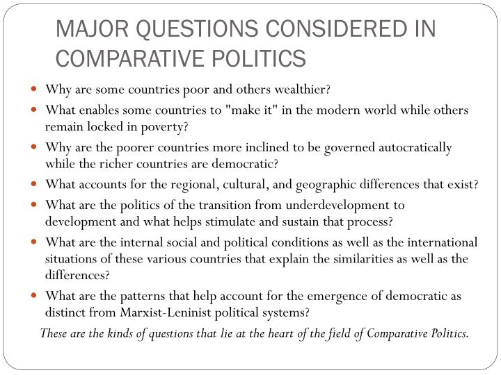 MAJOR QUESTIONS CONSIDERED IN COMPARATIVE POLITICS