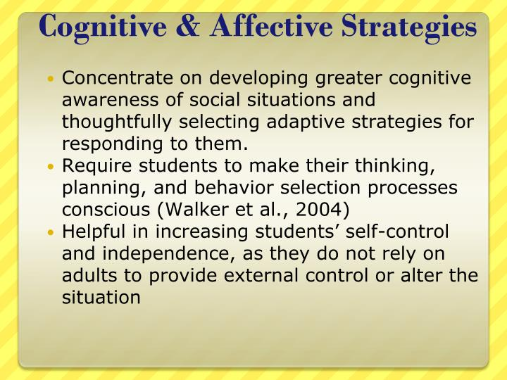 Cognitive & Affective Strategies