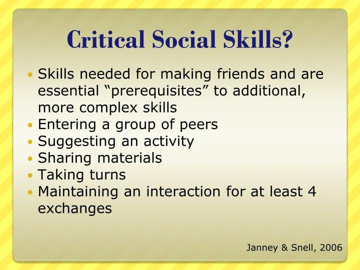 Critical Social Skills?