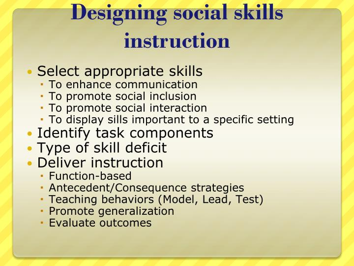Designing social skills instruction