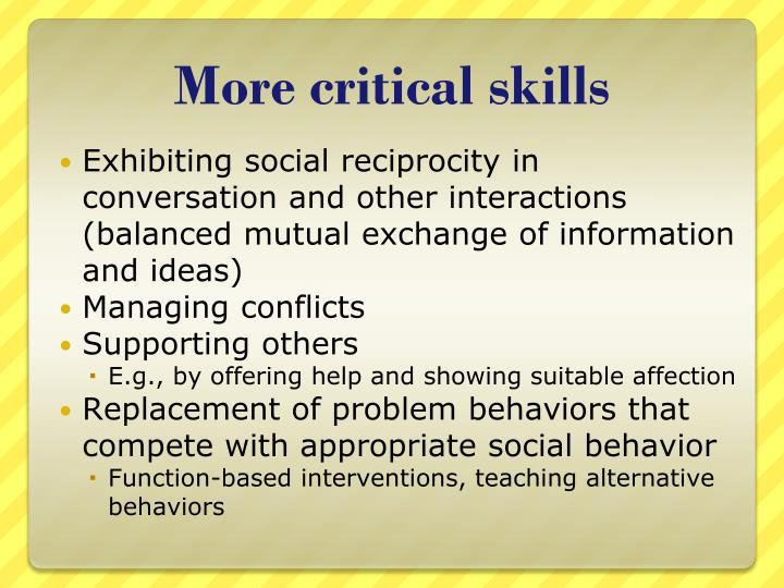 More critical skills