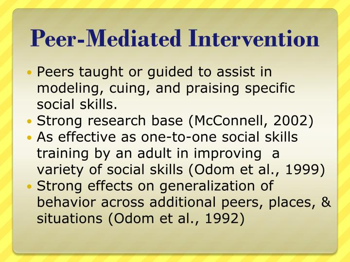 Peer-Mediated Intervention