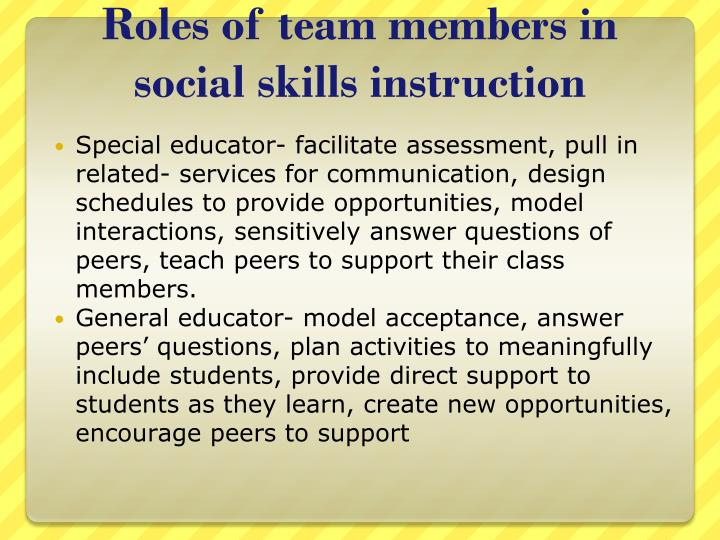 Roles of team members in social skills instruction