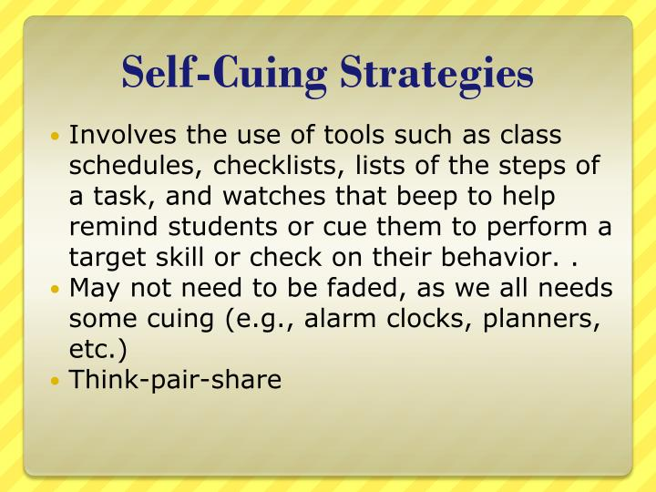 Self-Cuing Strategies