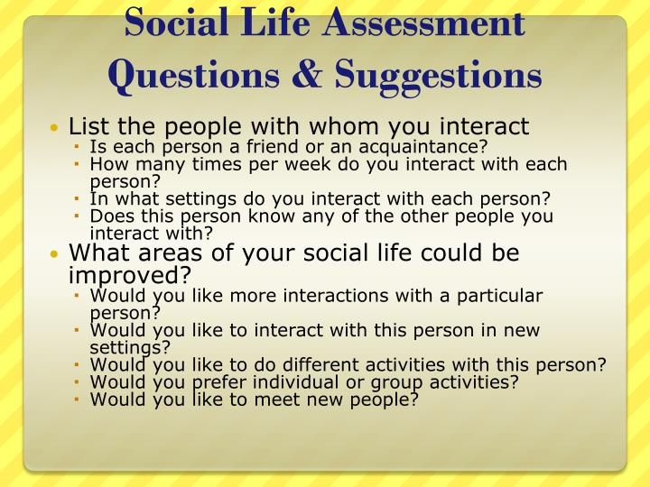 Social Life Assessment Questions & Suggestions