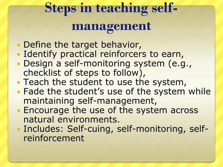 Steps in teaching self-management