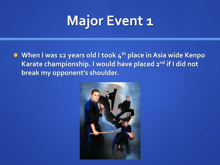 Major Event 1