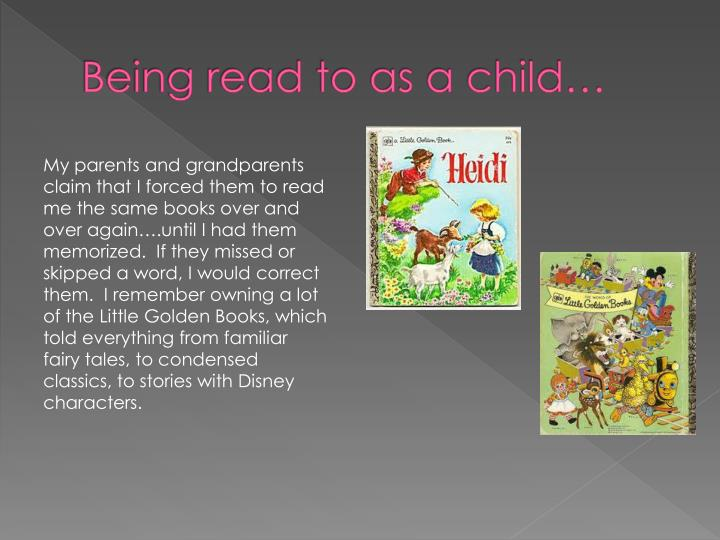 Being read to as a child