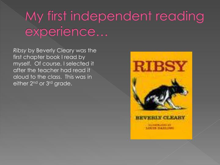My first independent reading experience…