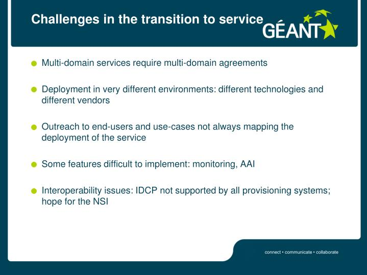 Challenges in the transition to service