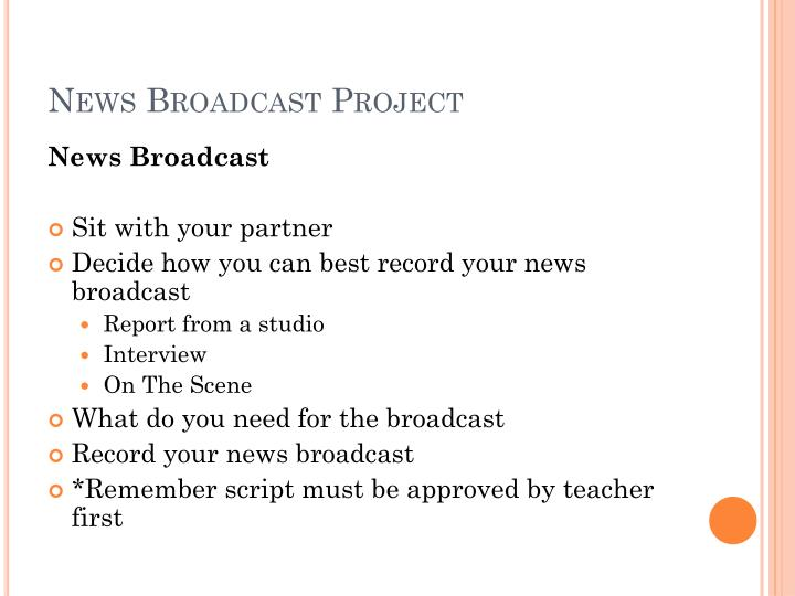 News Broadcast Project