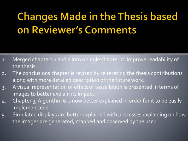 Changes Made in the Thesis based on Reviewer's Comments