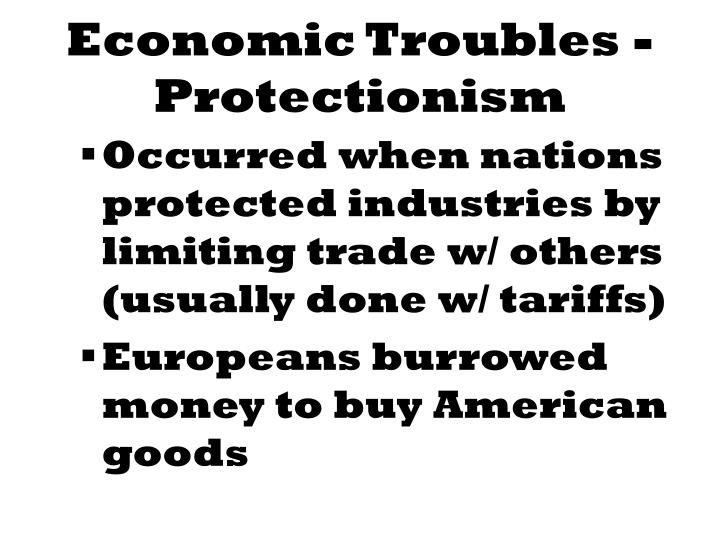 Economic troubles protectionism
