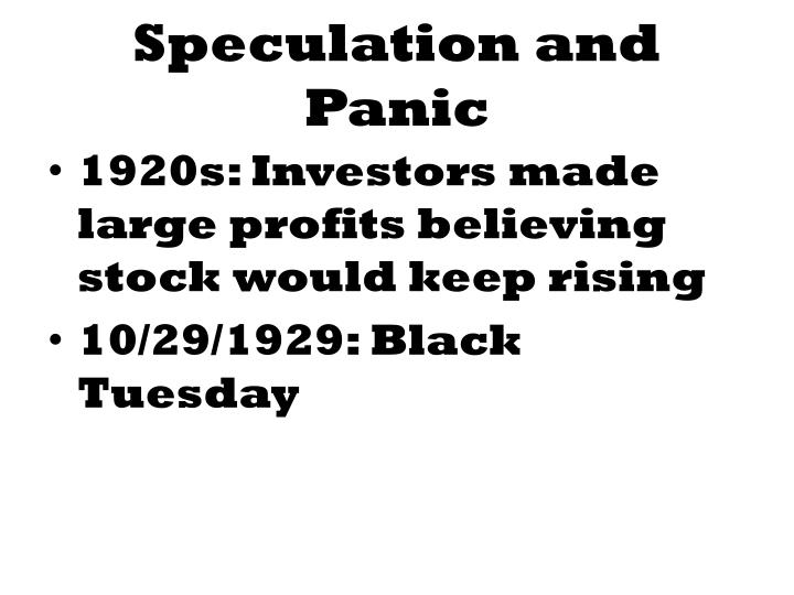 Speculation and Panic