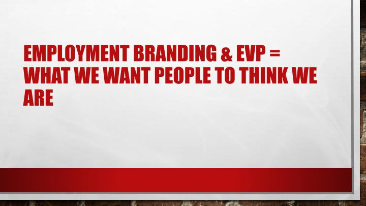 Employment branding &