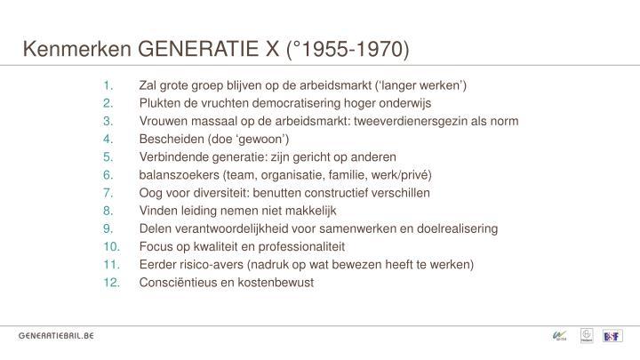 Kenmerken GENERATIE X (°1955-1970)