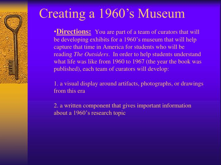 Creating a 1960's Museum