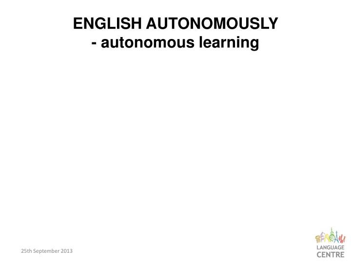 English autonomously autonomous learning
