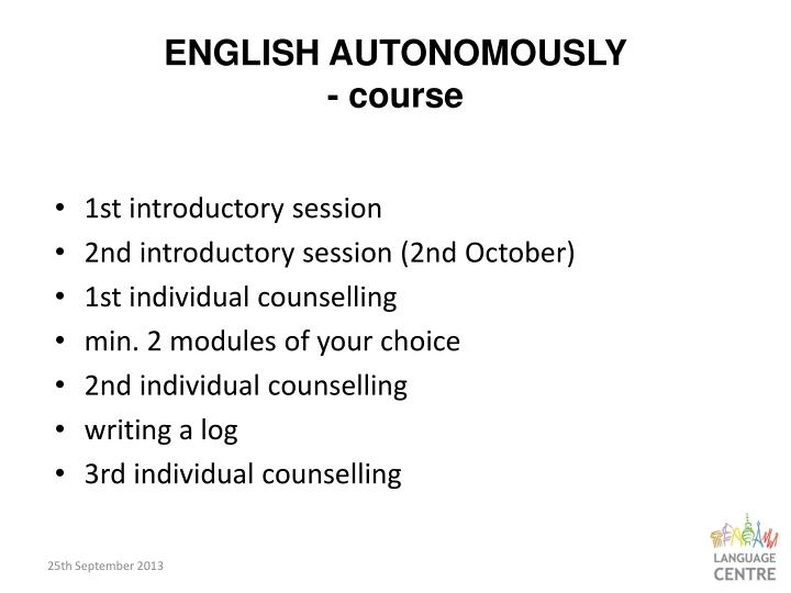 ENGLISH AUTONOMOUSLY
