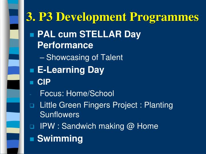 3. P3 Development Programmes