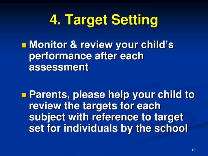 4. Target Setting