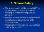 5 school safety