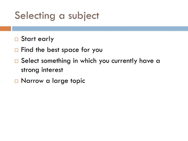 Selecting a subject