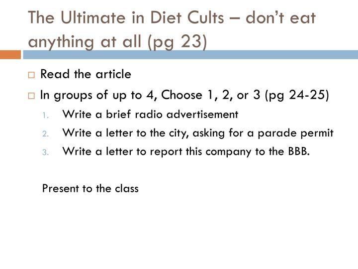 The Ultimate in Diet Cults – don't eat anything at all (pg 23)