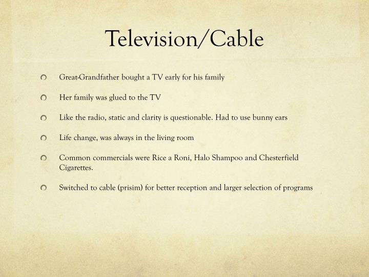 Television/Cable
