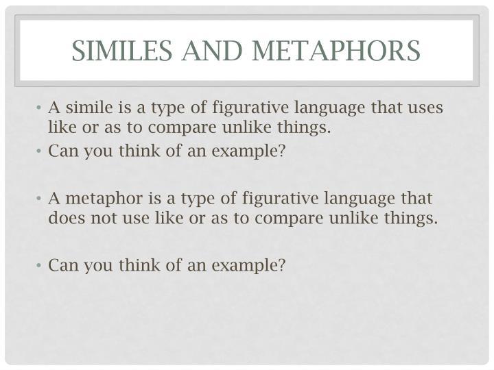 Similes and Metaphors
