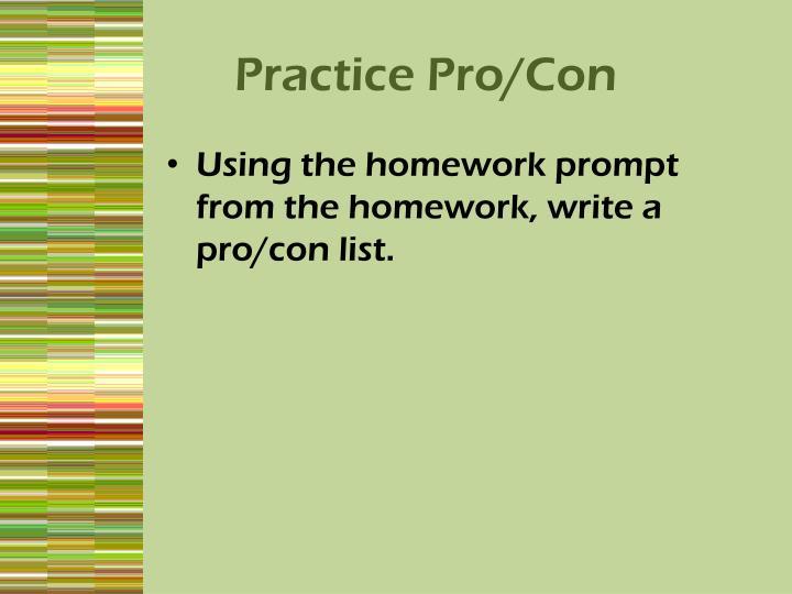 Practice Pro/Con