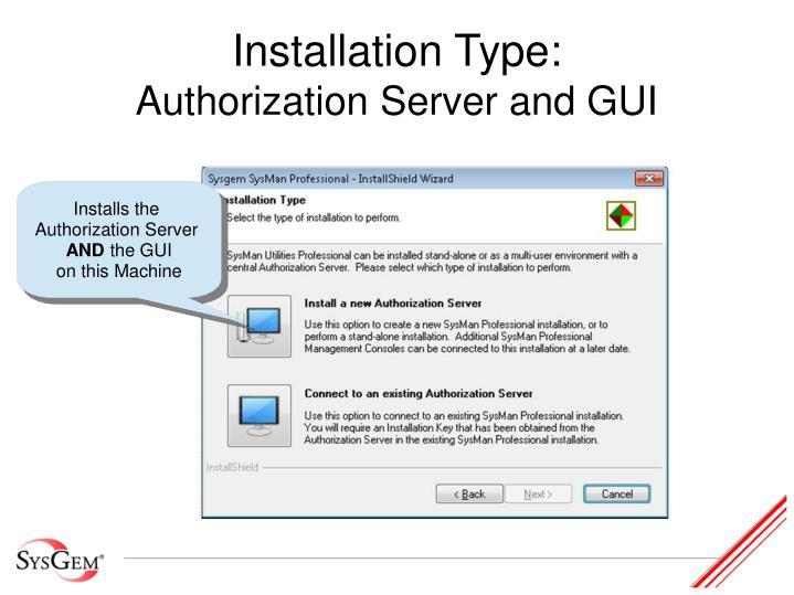 Installation Type: