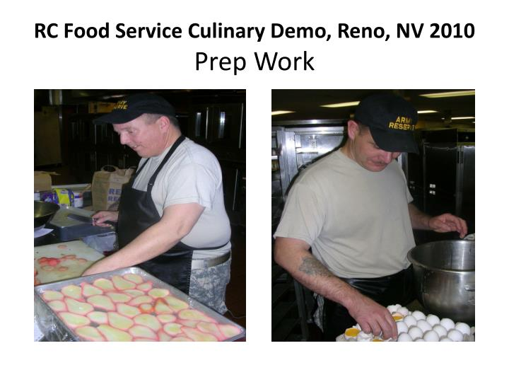 Rc food service culinary demo reno nv 2010 prep work