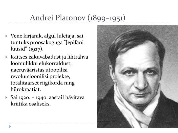 Andrei Platonov (1899–1951)