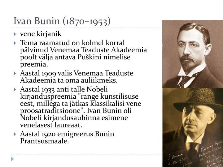 Ivan Bunin (1870–1953)