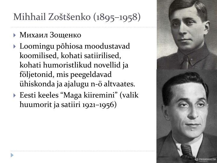 Mihhail Zoštšenko (1895–1958)