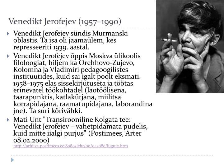 Venedikt Jerofejev (1957–1990)