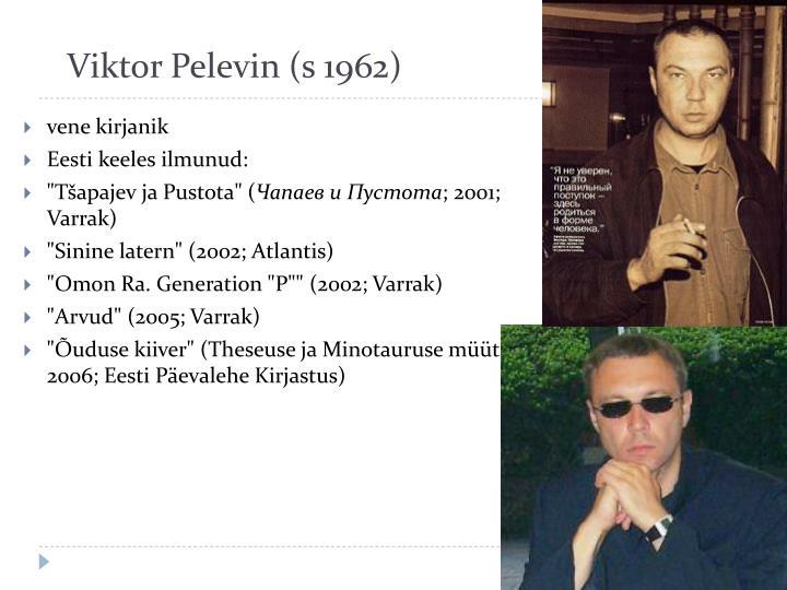 Viktor Pelevin (s 1962)