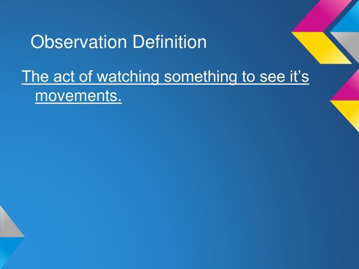 Observation Definition