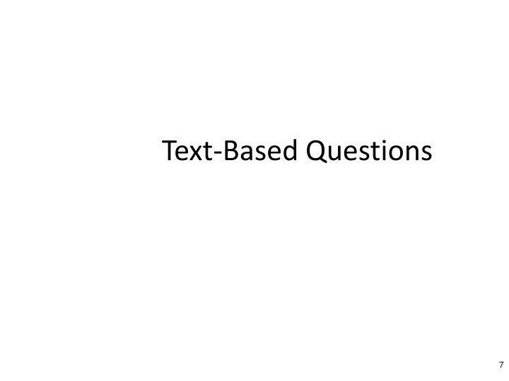 Text-Based Questions