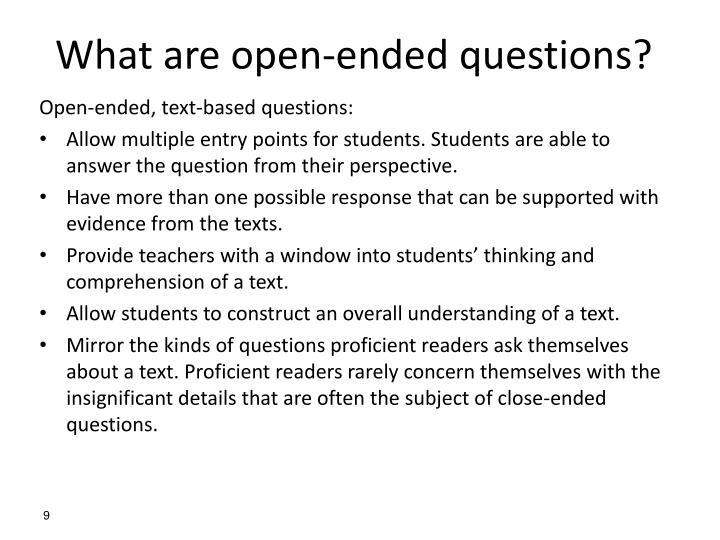 What are open-ended questions?