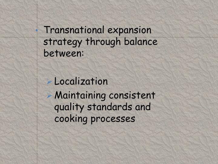 Transnational expansion strategy through balance between: