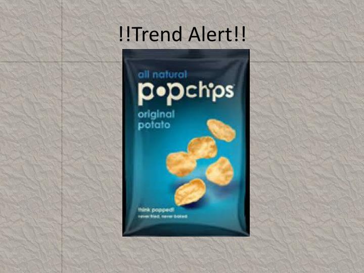 !!Trend Alert!!