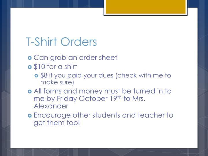 T-Shirt Orders