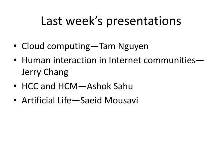 Last week's presentations