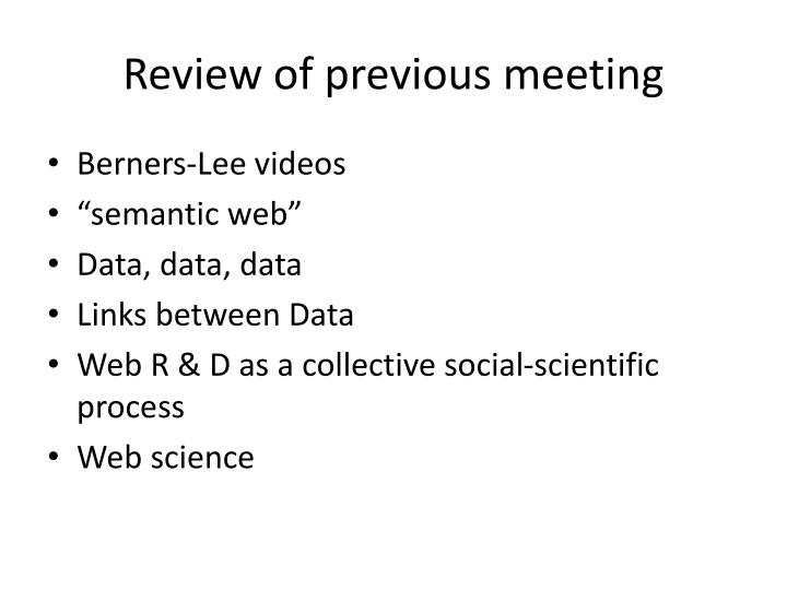 Review of previous meeting