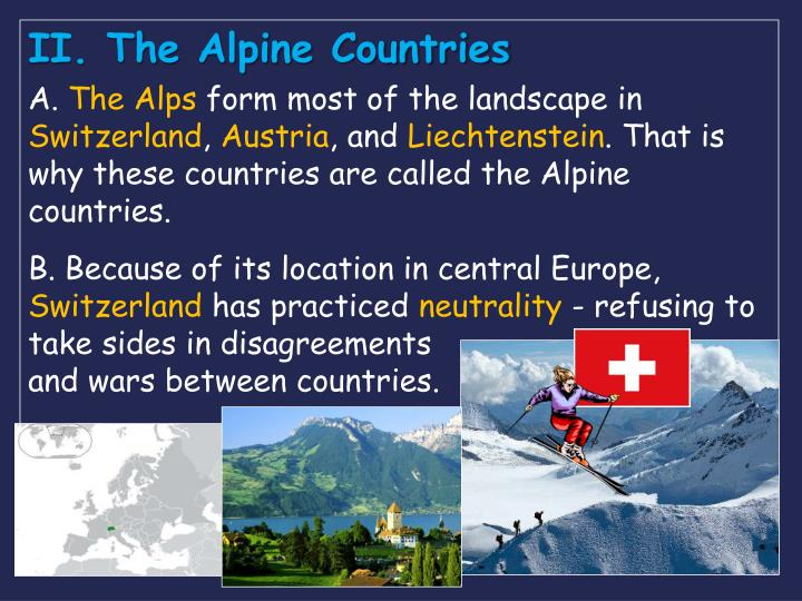 II. The Alpine Countries