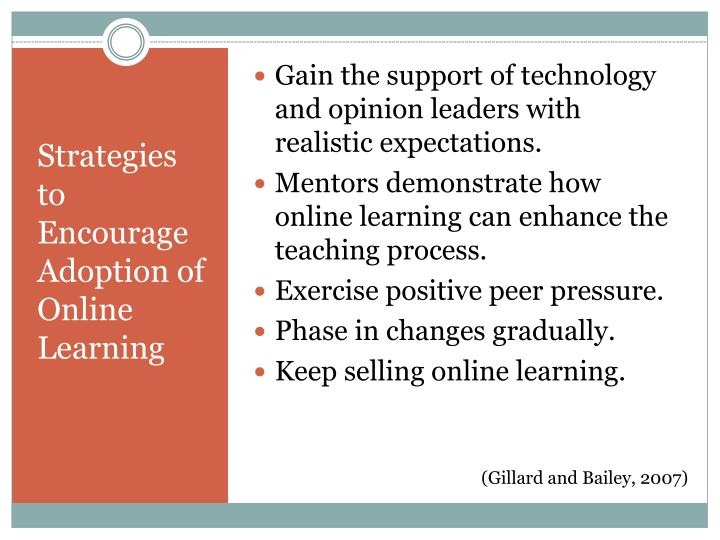 Gain the support of technology and opinion leaders with realistic expectations.